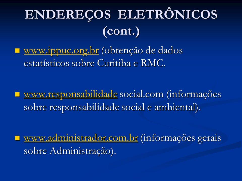 ENDEREÇOS ELETRÔNICOS (cont.)