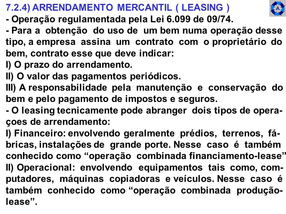 7.2.4) ARRENDAMENTO MERCANTIL ( LEASING )