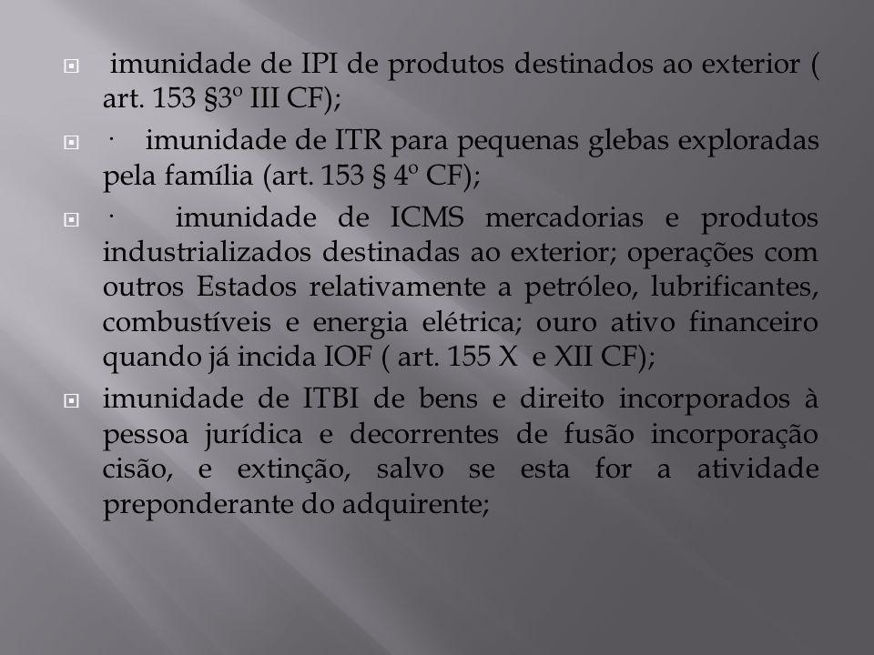 imunidade de IPI de produtos destinados ao exterior ( art
