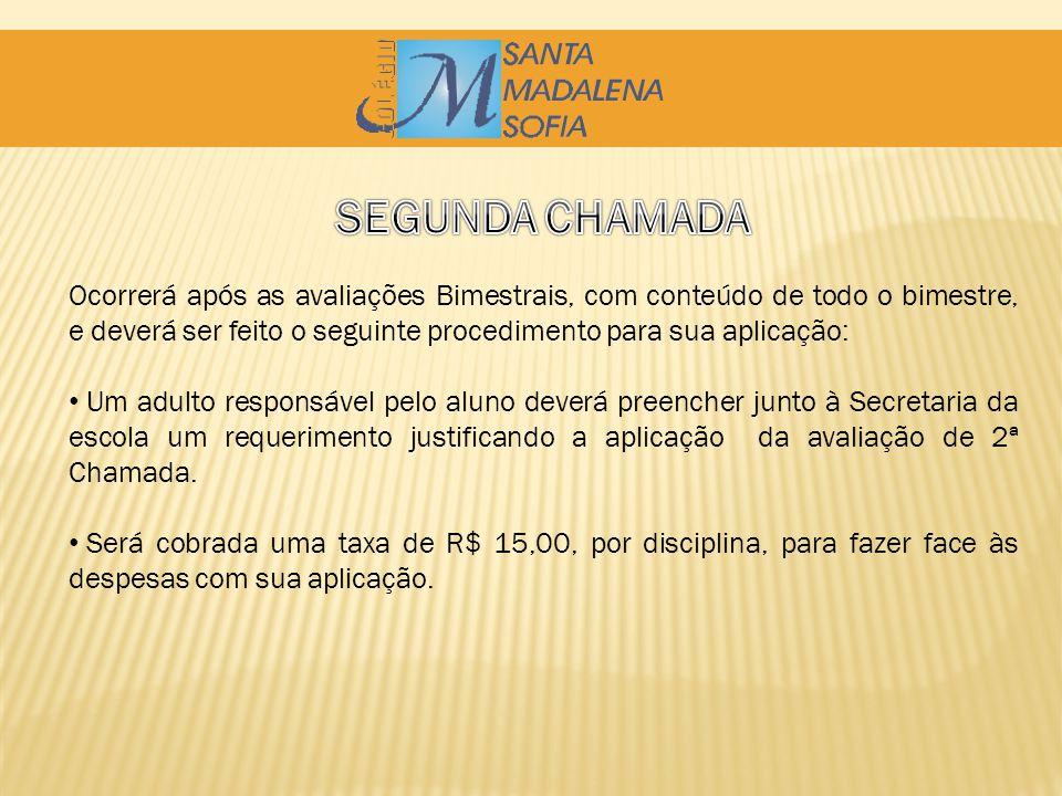 SEGUNDA CHAMADA