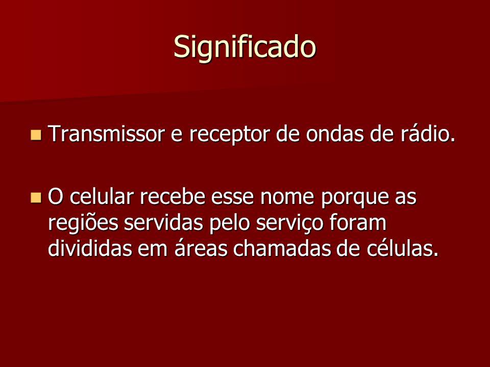 Significado Transmissor e receptor de ondas de rádio.