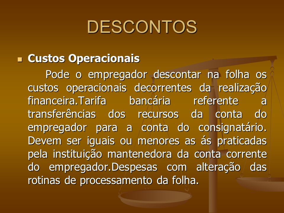 DESCONTOS Custos Operacionais