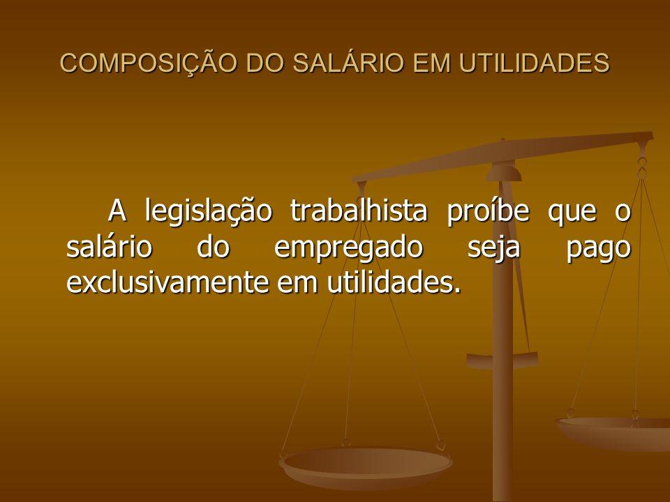COMPOSIÇÃO DO SALÁRIO EM UTILIDADES