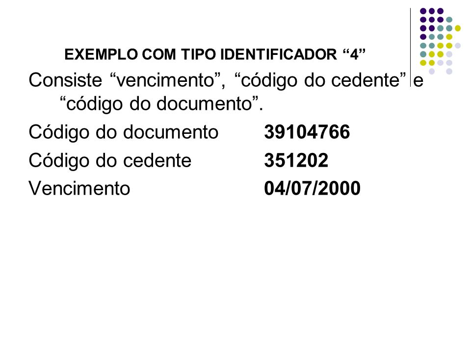 Consiste vencimento , código do cedente e código do documento .