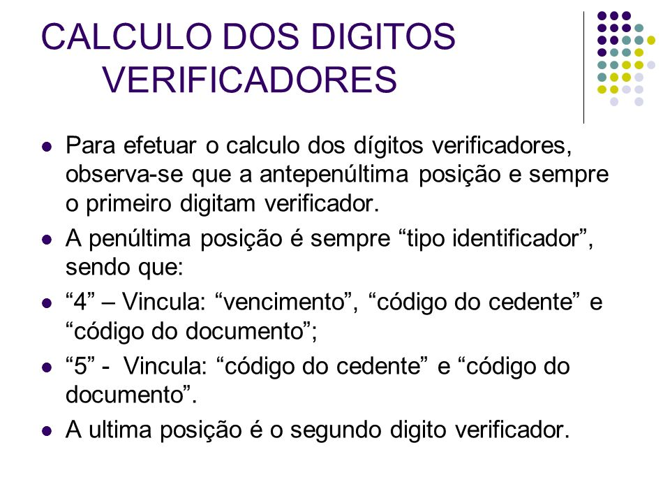 CALCULO DOS DIGITOS VERIFICADORES