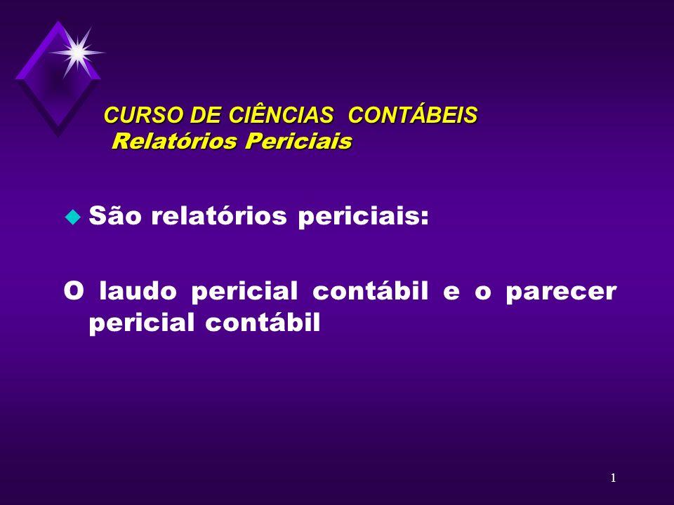 CURSO DE CIÊNCIAS CONTÁBEIS Relatórios Periciais