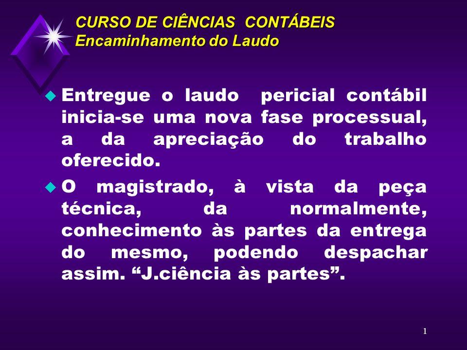 CURSO DE CIÊNCIAS CONTÁBEIS Encaminhamento do Laudo