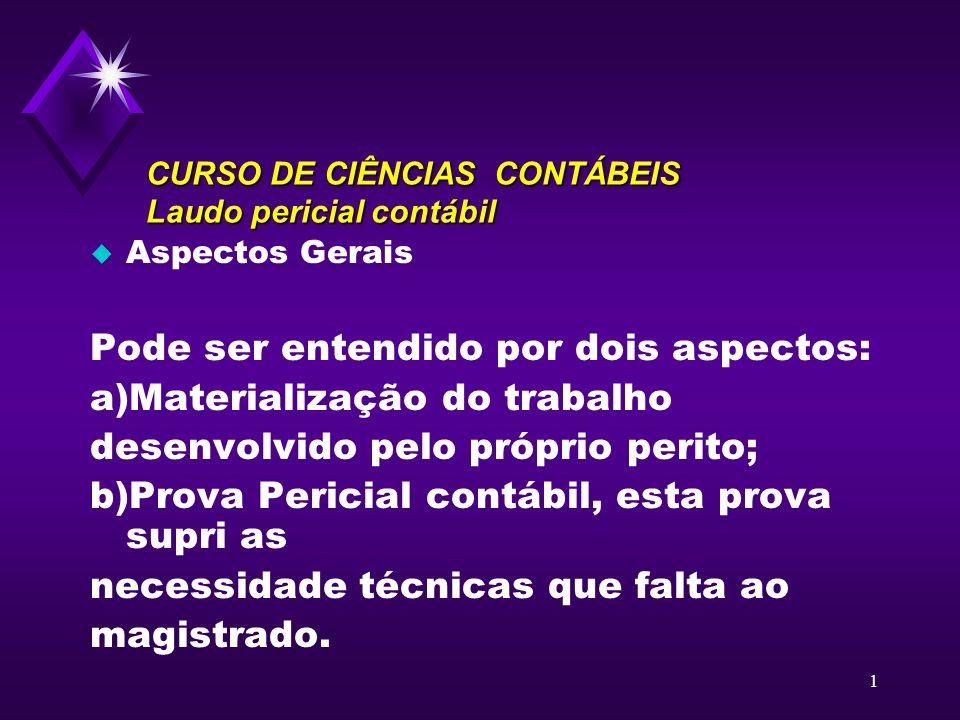 CURSO DE CIÊNCIAS CONTÁBEIS Laudo pericial contábil