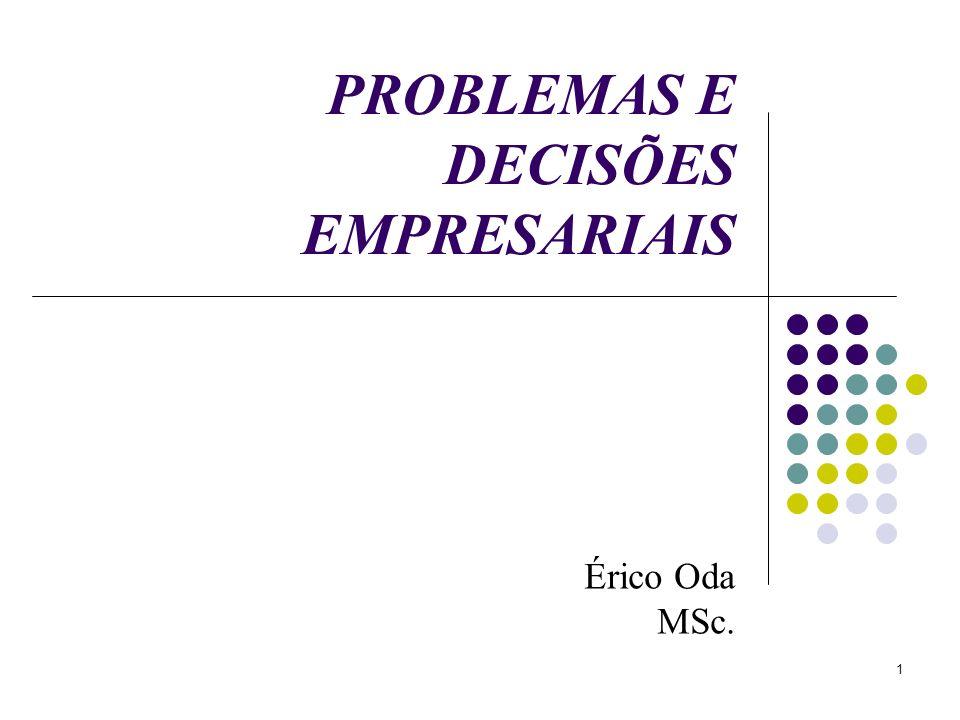 PROBLEMAS E DECISÕES EMPRESARIAIS