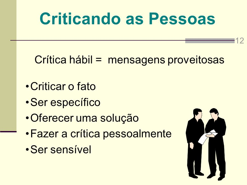 Crítica hábil = mensagens proveitosas
