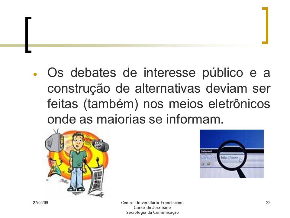 Centro Universitário Franciscano Sociologia da Comunicação