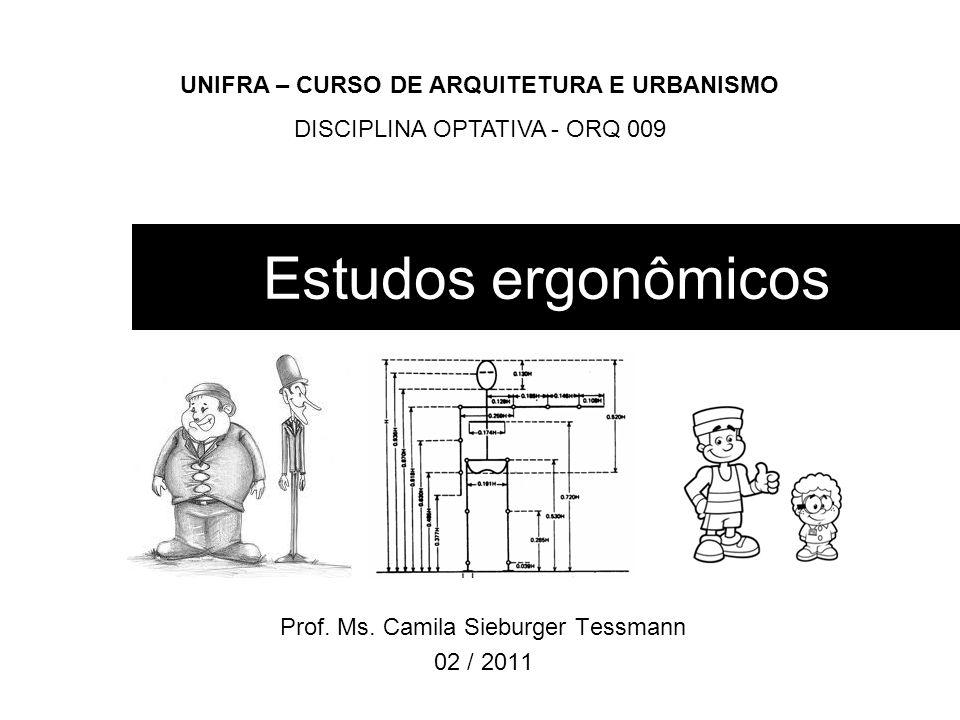 Prof. Ms. Camila Sieburger Tessmann 02 / 2011