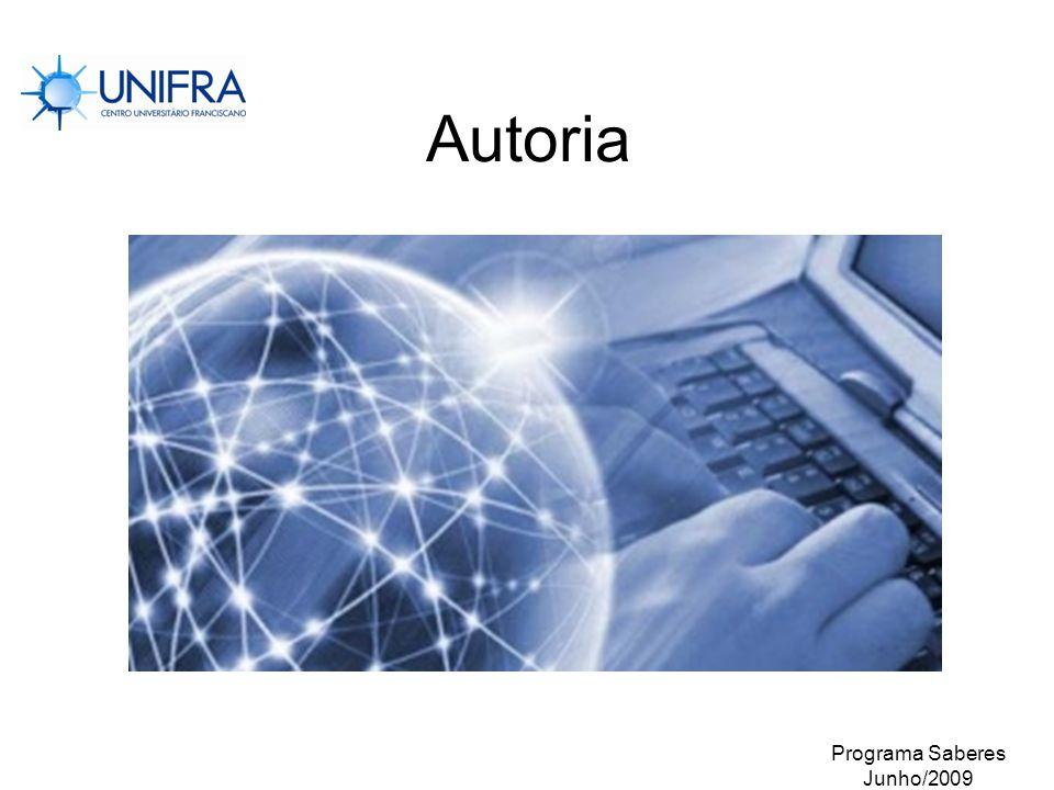 Autoria Programa Saberes Junho/2009