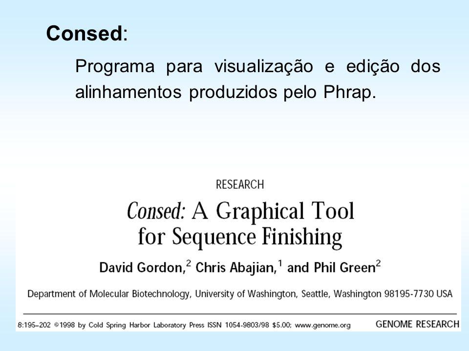 Consed: Programa para visualização e edição dos alinhamentos produzidos pelo Phrap.