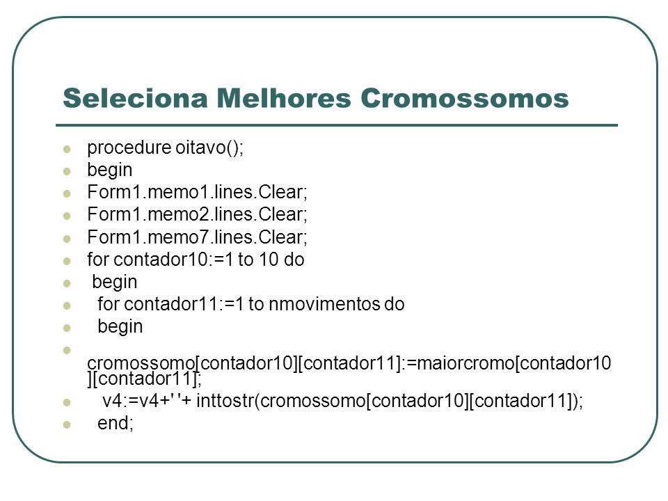 Seleciona Melhores Cromossomos