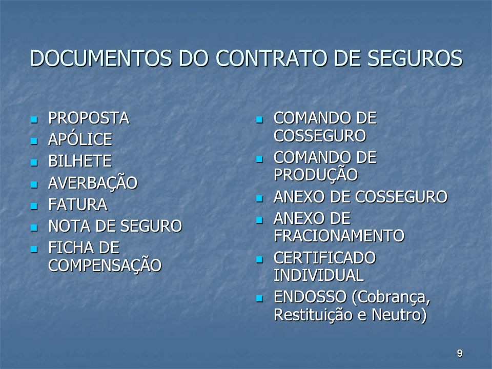 DOCUMENTOS DO CONTRATO DE SEGUROS