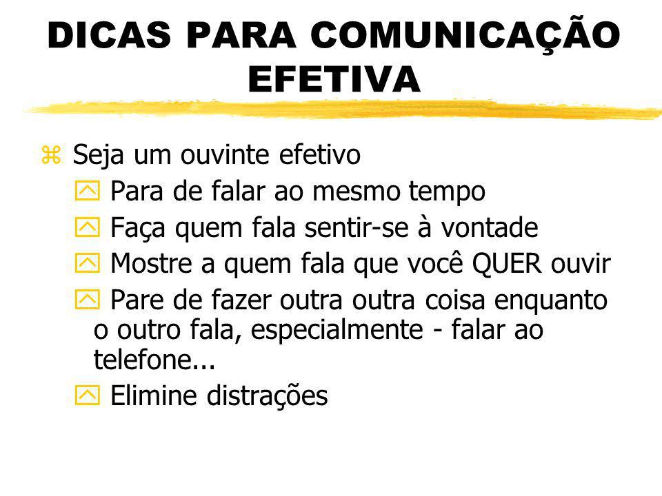 DICAS PARA COMUNICAÇÃO EFETIVA