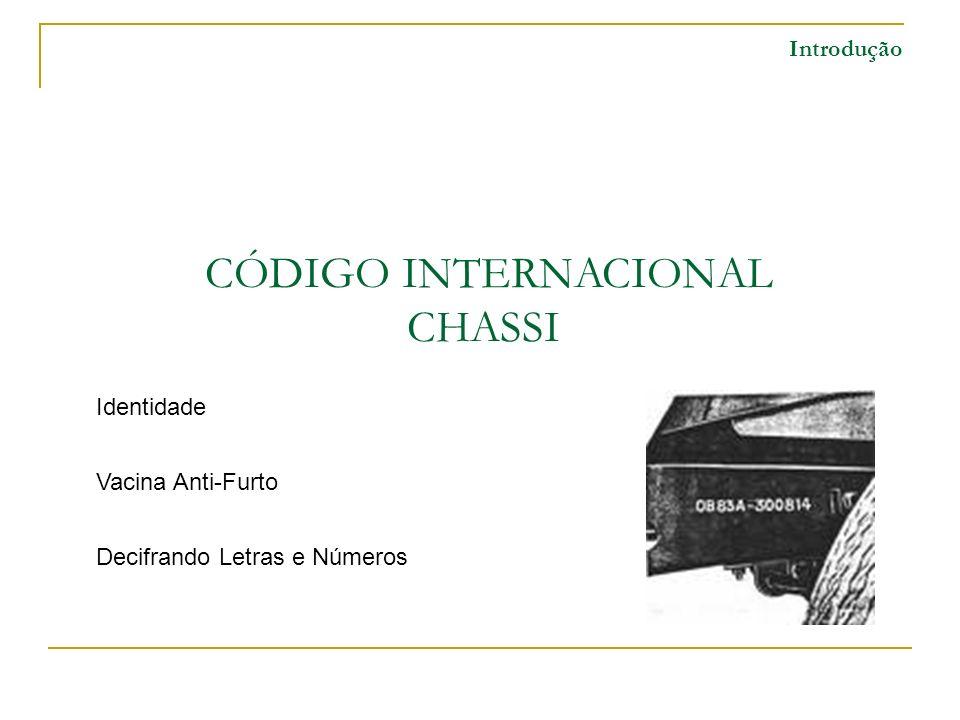 CÓDIGO INTERNACIONAL CHASSI