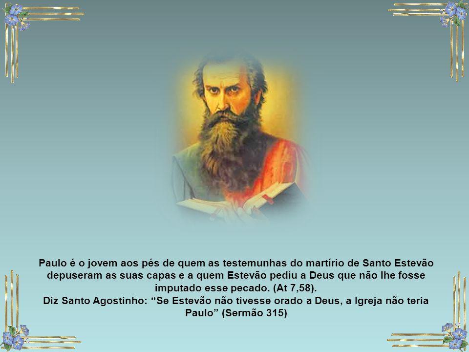 Paulo é o jovem aos pés de quem as testemunhas do martírio de Santo Estevão depuseram as suas capas e a quem Estevão pediu a Deus que não lhe fosse imputado esse pecado. (At 7,58).