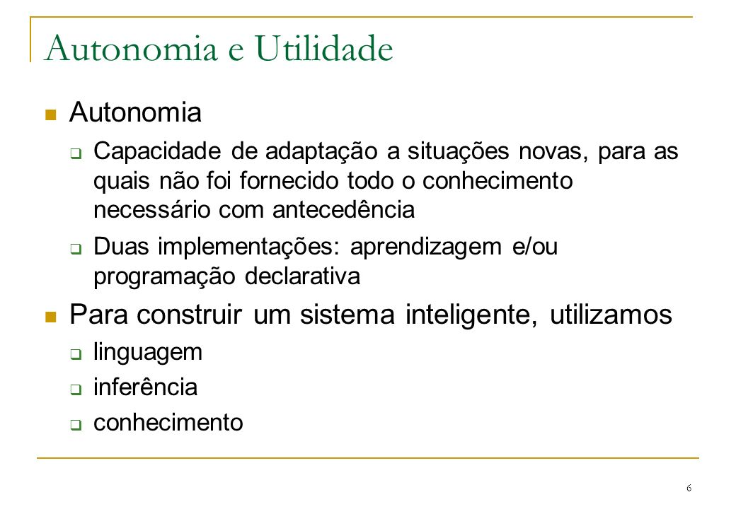Autonomia e Utilidade Autonomia