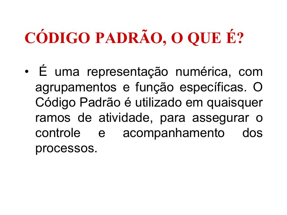 CÓDIGO PADRÃO, O QUE É