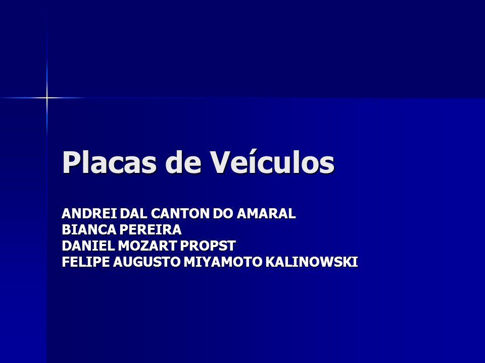 Placas de Veículos ANDREI DAL CANTON DO AMARAL BIANCA PEREIRA