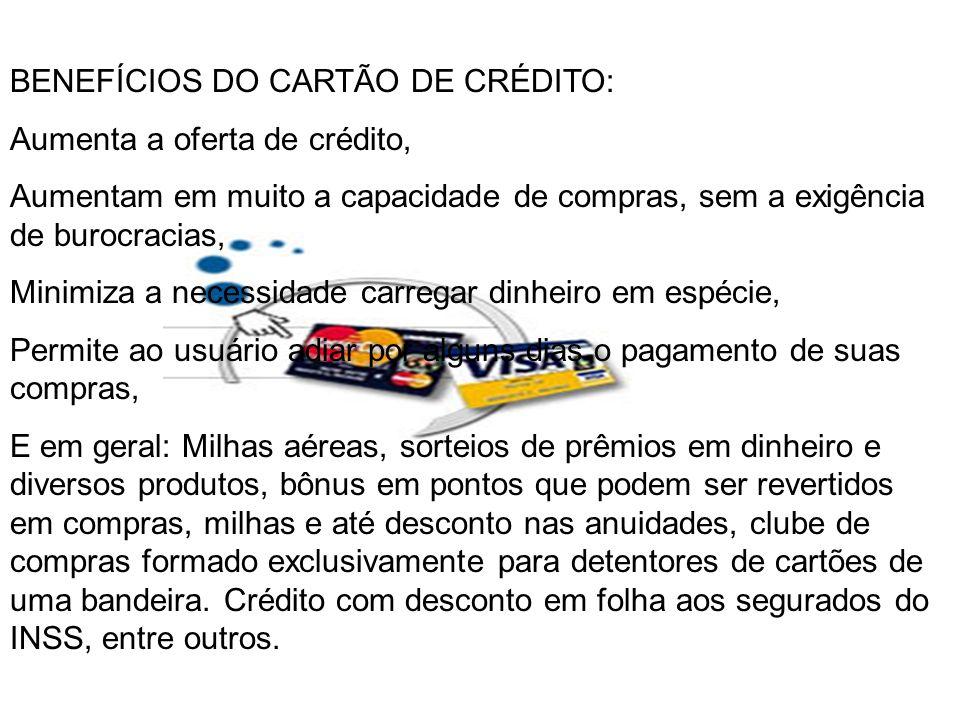 BENEFÍCIOS DO CARTÃO DE CRÉDITO: