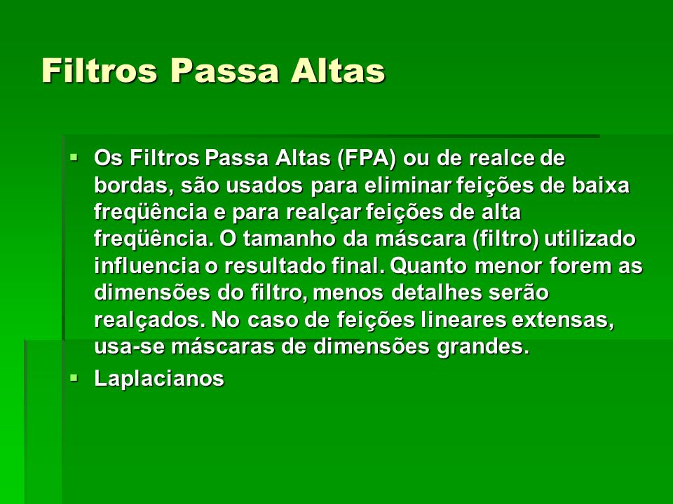Filtros Passa Altas