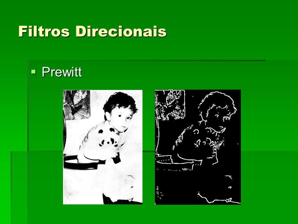 Filtros Direcionais Prewitt