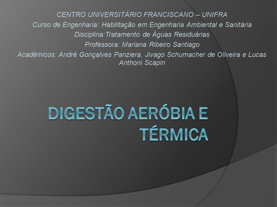 Digestão aeróbia e térmica