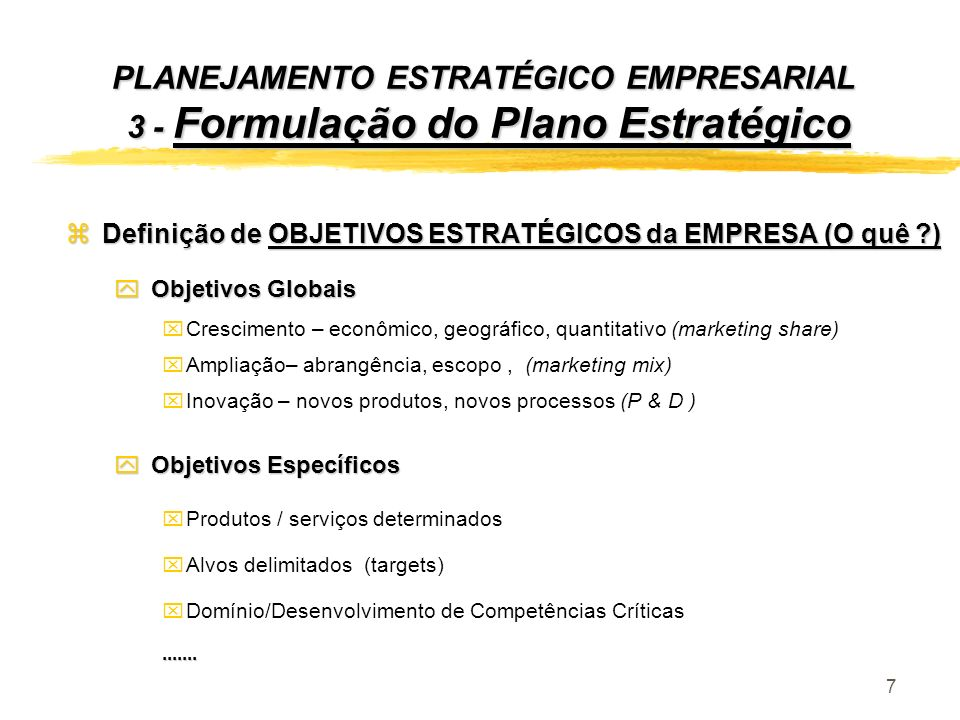 PLANEJAMENTO ESTRATÉGICO EMPRESARIAL 3 - Formulação do Plano Estratégico