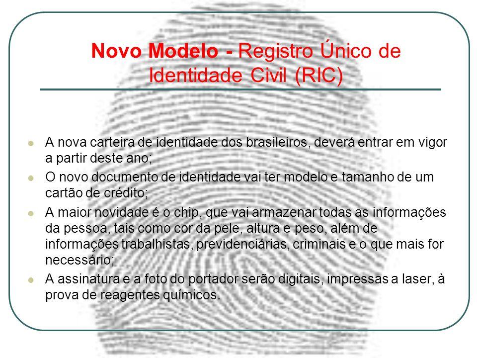 Novo Modelo - Registro Único de Identidade Civil (RIC)