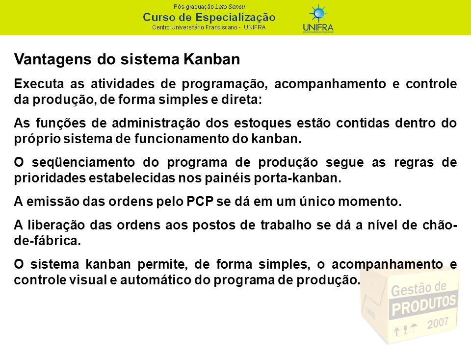 Vantagens do sistema Kanban
