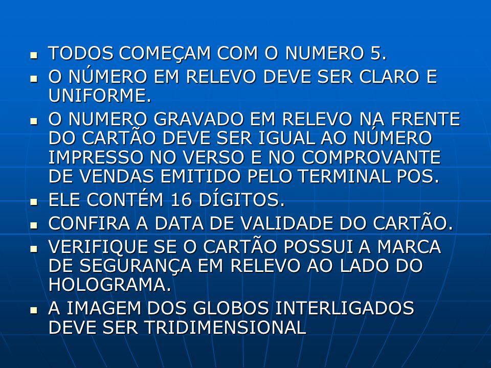 TODOS COMEÇAM COM O NUMERO 5.