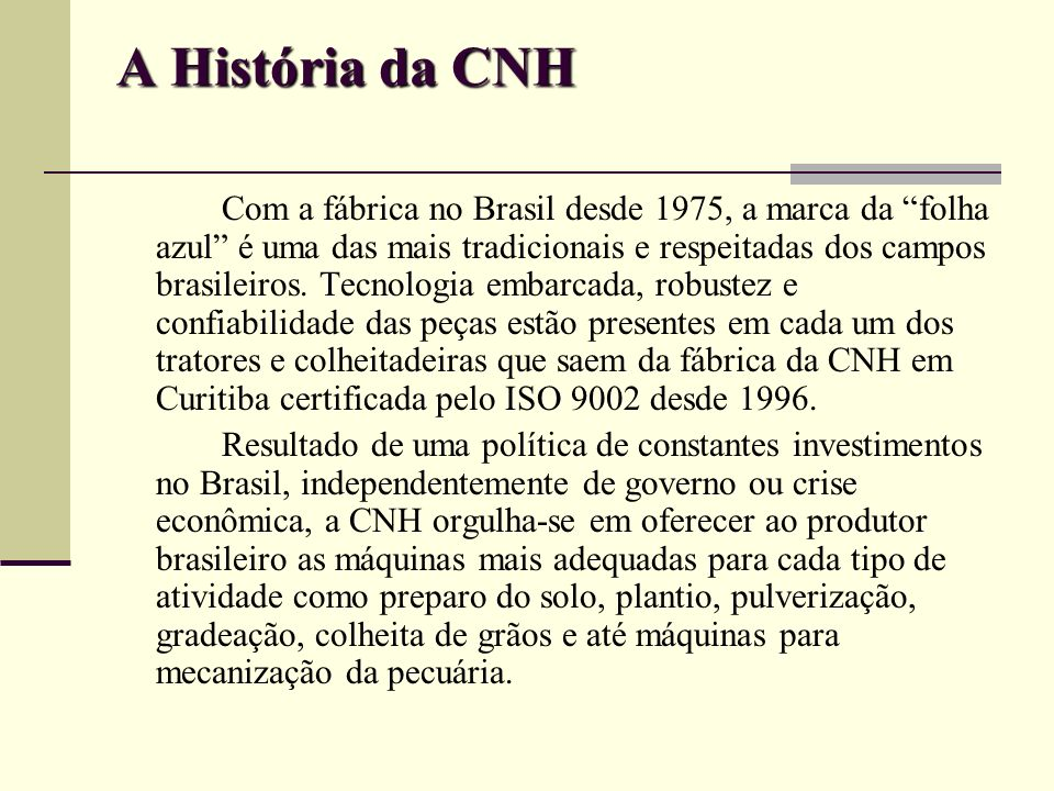 A História da CNH