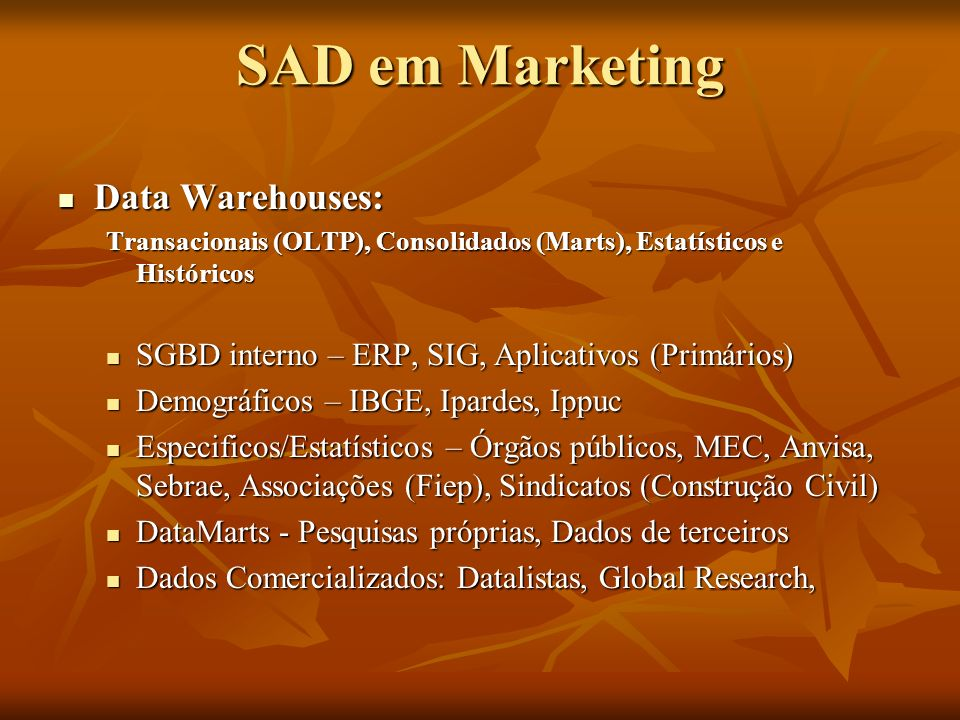 SAD em Marketing Data Warehouses: