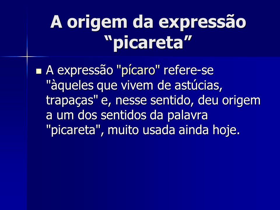 A origem da expressão picareta