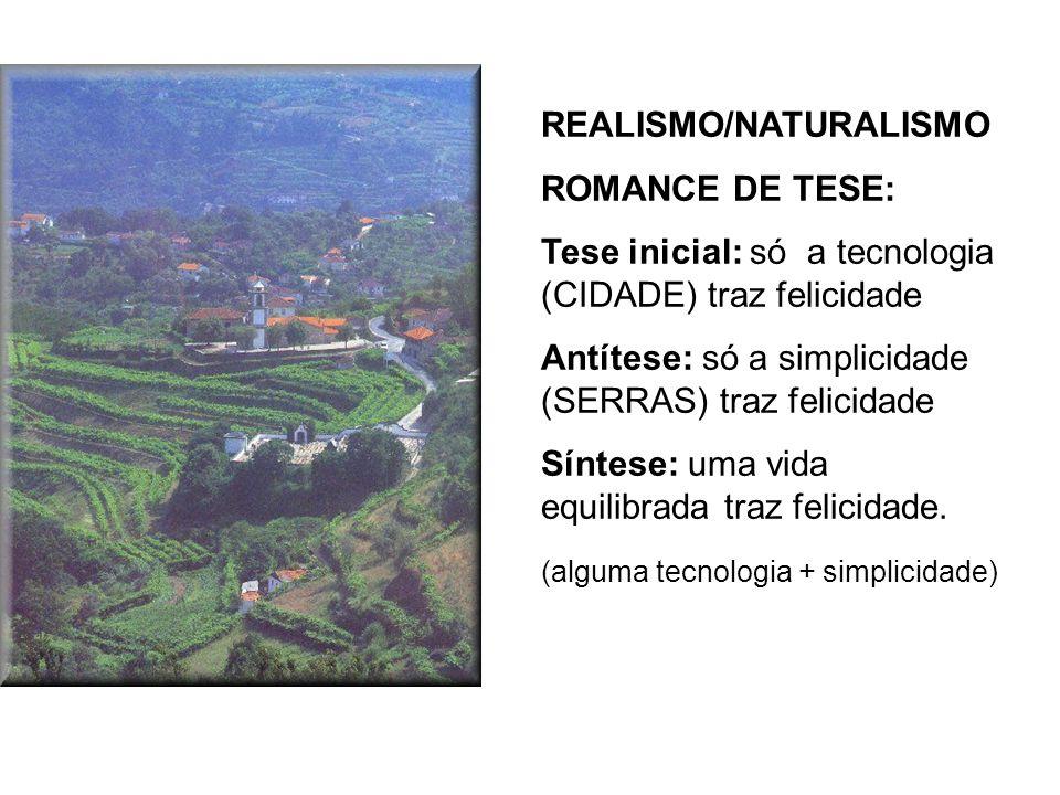 REALISMO/NATURALISMO ROMANCE DE TESE: