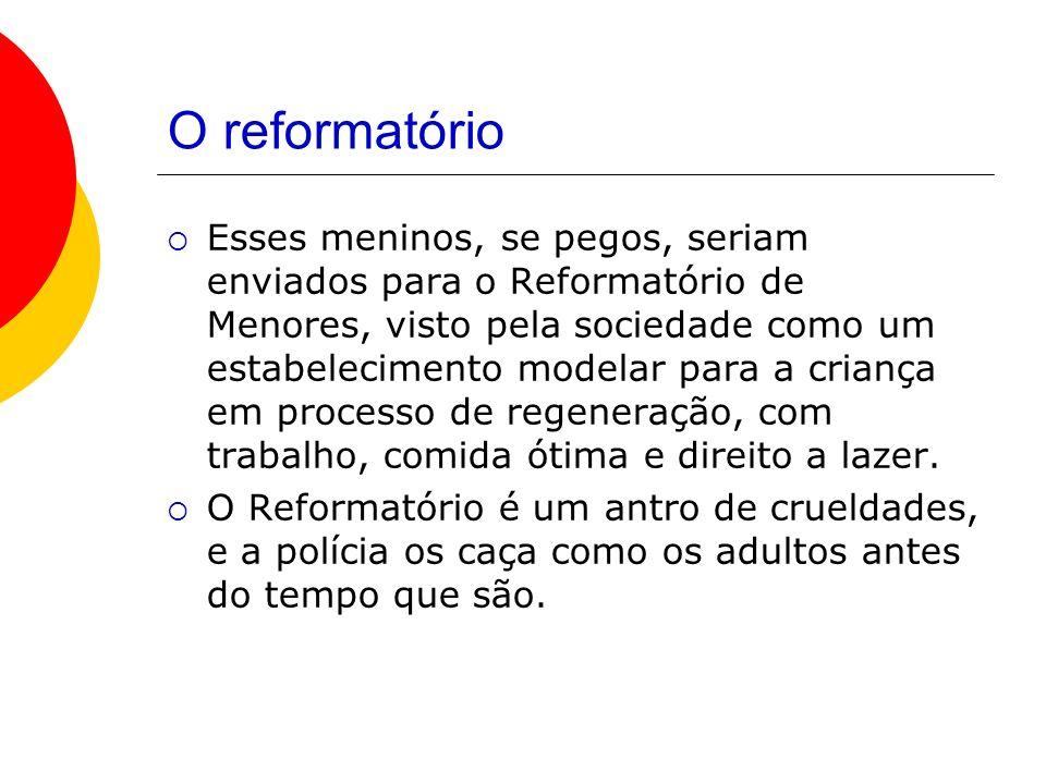 O reformatório