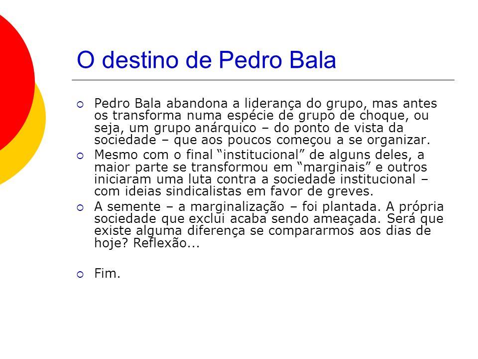 O destino de Pedro Bala
