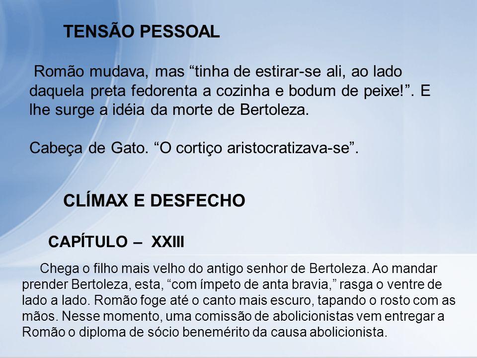 TENSÃO PESSOAL CLÍMAX E DESFECHO