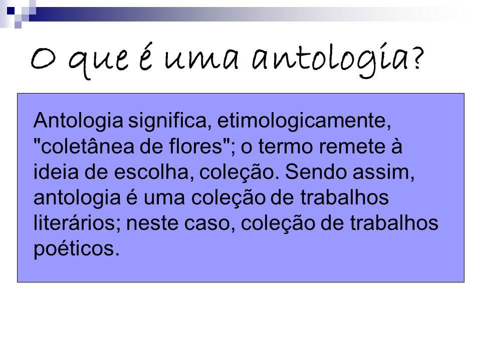 O que é uma antologia