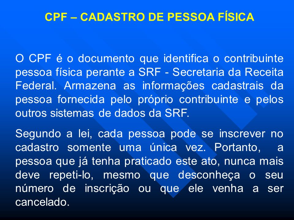 CPF – CADASTRO DE PESSOA FÍSICA