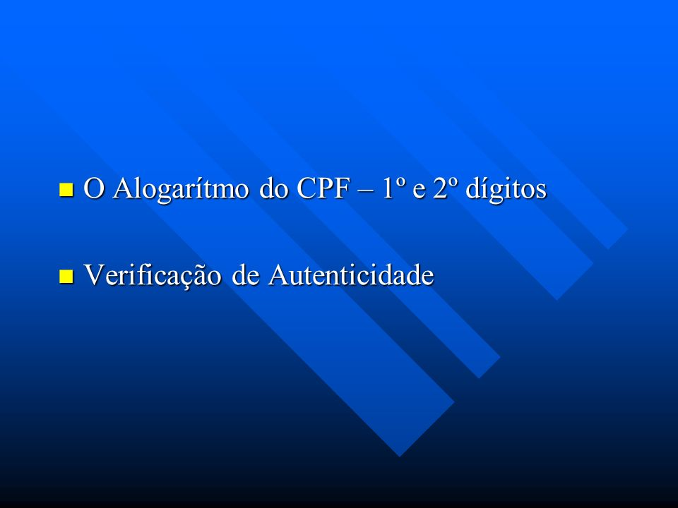 O Alogarítmo do CPF – 1º e 2º dígitos