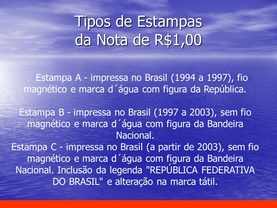 Tipos de Estampas da Nota de R$1,00