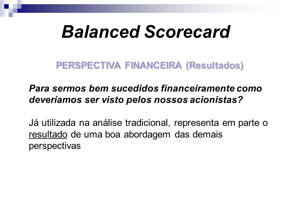 PERSPECTIVA FINANCEIRA (Resultados)