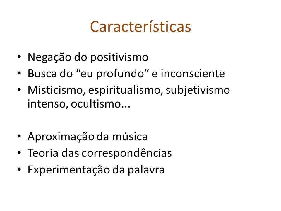 Características Negação do positivismo