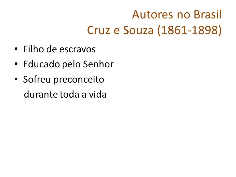 Autores no Brasil Cruz e Souza (1861-1898)