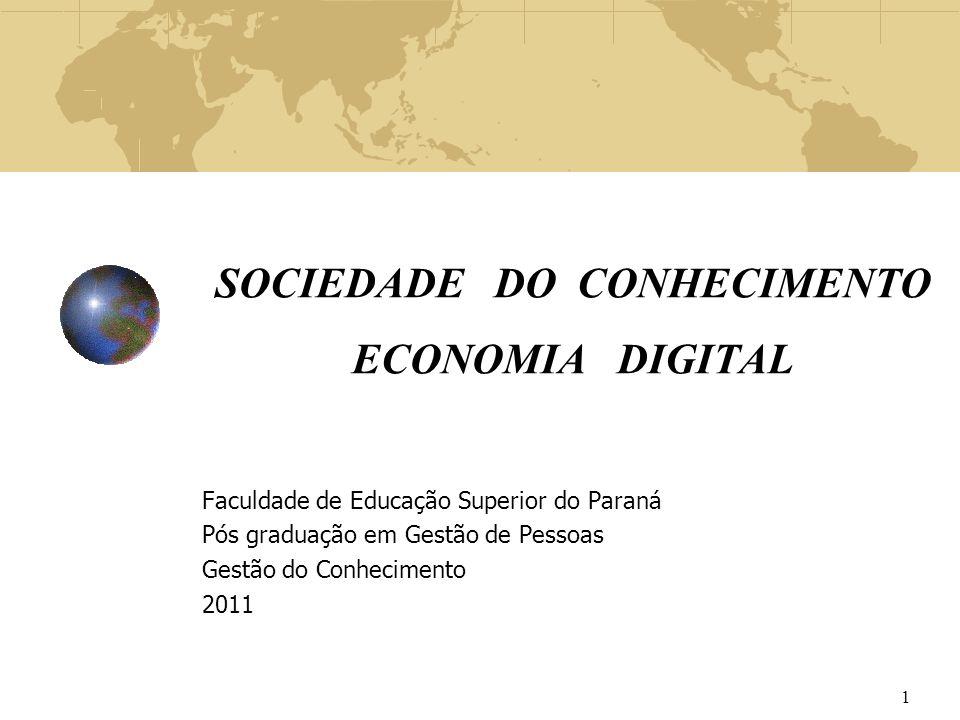 SOCIEDADE DO CONHECIMENTO ECONOMIA DIGITAL