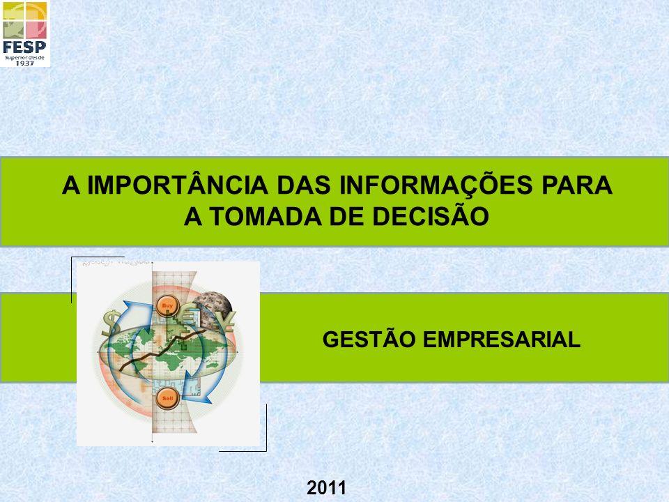 A IMPORTÂNCIA DAS INFORMAÇÕES PARA A TOMADA DE DECISÃO